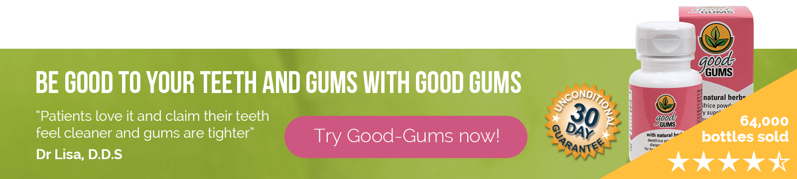 Try Good-Gums now!